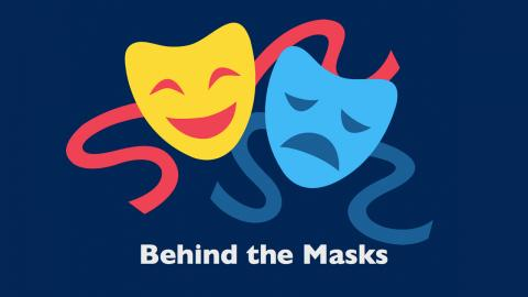 Behind The Masks