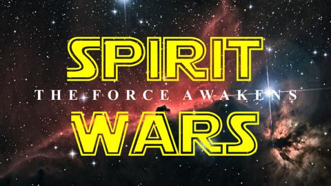 Spirit Wars: The Force Awakens