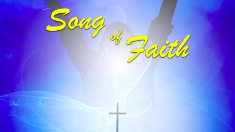 The Original Song of Faith