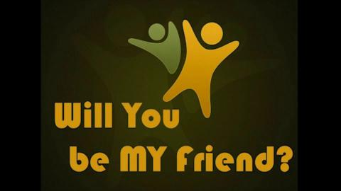 Will You Be My Friend? - Part 3