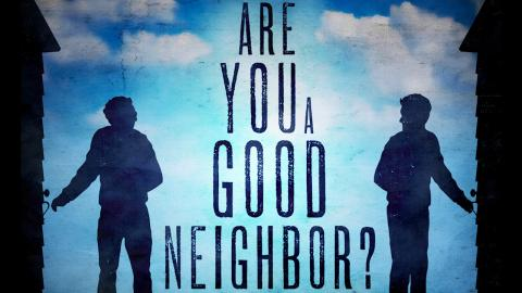 Love Your Neighbor - Expanded